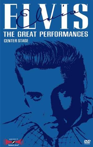 Elvis Presley: Great Performances, Vol. 1 - Center Stage
