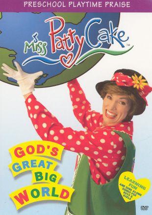 Miss Pattycake: God's Great Big World