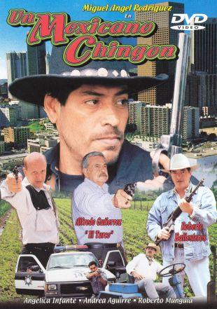 Un Mexicano Chingon