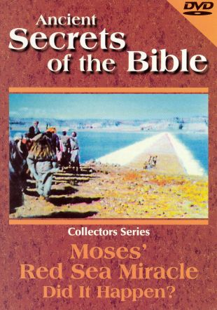 Ancient Secrets of the Bible: Moses's Red Sea Miracle
