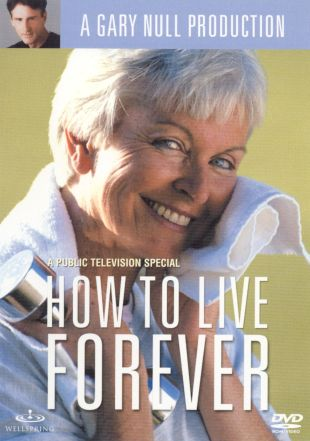 Gary Null: How to Live Forever