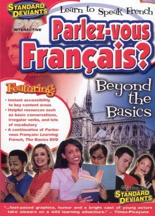 The Standard Deviants: Parlez-Vous Français? Learn to Speak French - Beyond the Basics