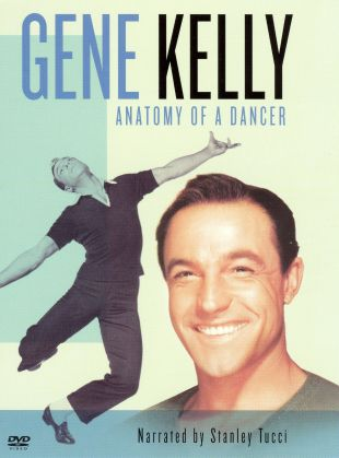 American Masters : Gene Kelly: Anatomy of a Dancer