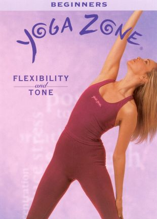 Yoga Zone : Flexibility and Tone