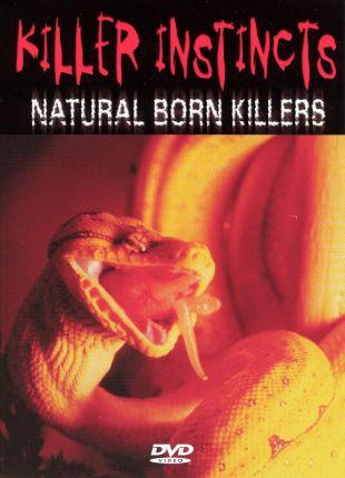 Killer Instincts: Natural Born Killers