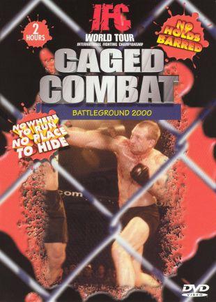 IFC World Tour: Caged Combat - Battleground 2000