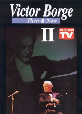 Victor Borge: Then & Now II