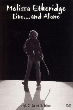 Melissa Etheridge: Live and Alone