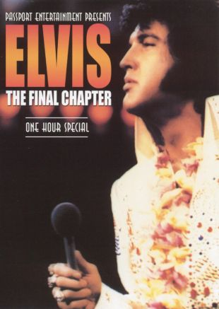 Elvis: The Final Chapter