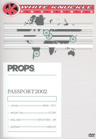 White Knuckle Presents: Props - Passport 2002