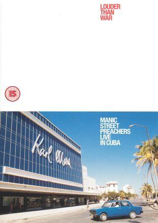 Manic Street Preachers: Louder Than War - Live in Cuba