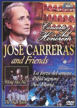 Jose Carreras and Friends: Concerto Ad Honorem