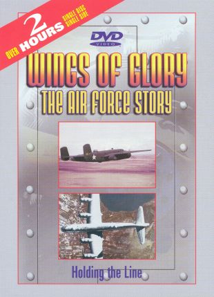 Wings of Glory: The Air Force Story, Vol. 2 - Holding the Line