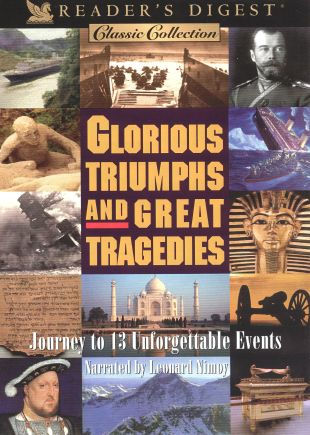 Reader's Digest: Glorious Triumphs and Great Tragedies