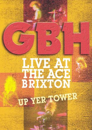 G.B.H.: Live At The Ace, Brixton
