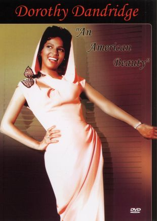 Dorothy Dandridge: An American Beauty