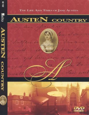 Austen Country: The Life and Times of Jane Austen