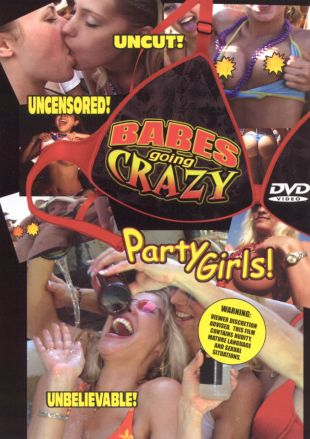 Babes Going Crazy: Party Girls