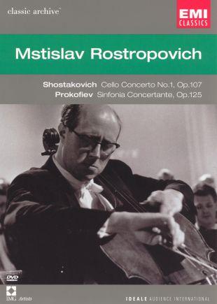 Mstislav Rostropovich: Shostakovich Cello Concerto No. 1/Prokofiev Sinfonia Concertante