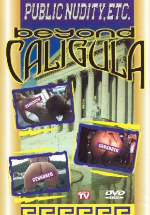 Beyond Caligula