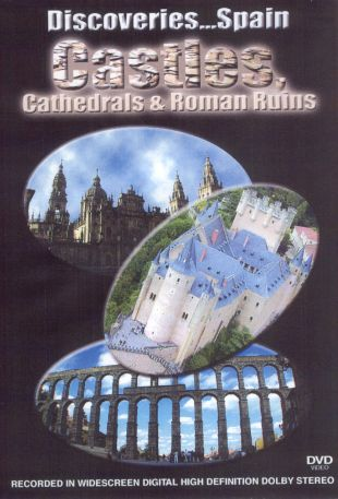 Discoveries... Spain: Castles, Cathedrals & Roman Ruins