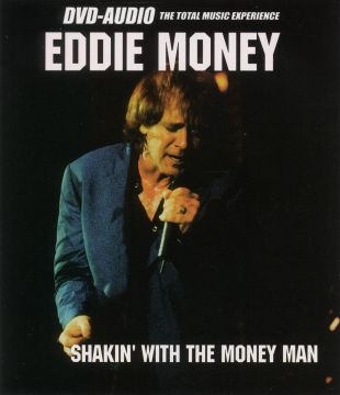Eddie Money: Shakin' with the Money Man