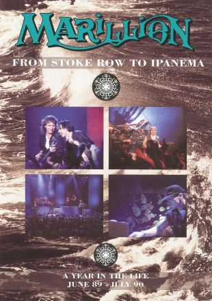 Marillion: From Stoke Row to Ipanema - A Year in the Life