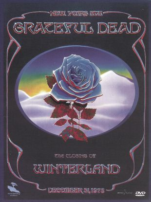 Grateful Dead: The Closing of Winterland