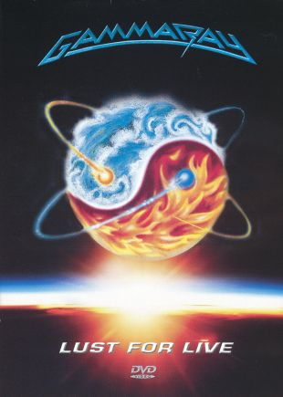 Gamma Ray: Lust for Live