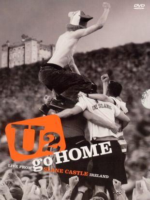 U2 Go Home: Live from Slane Castle Ireland