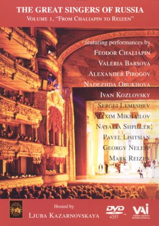 The Great Singers of Russia, Vol. 1: From Chaliapin to Reizen