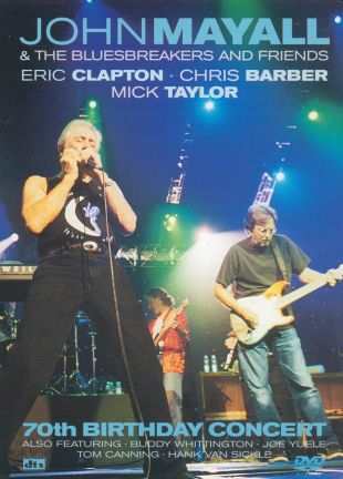 John Mayall and the Bluesbreakers---70th Birthday Concert
