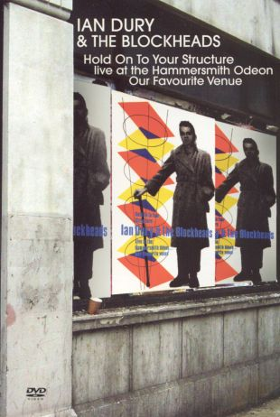Ian Dury and the Blockheads: Hold Onto Your Structure - Live at the Hammersmith Odeon