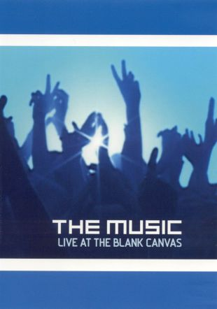 The Music: Live at The Blank Canvas