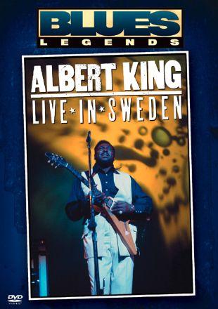 Albert King: Live in Sweden