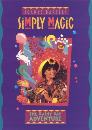 Joanie Bartels: Simply Magic, Episode 1 - The Rainy Day Adventure