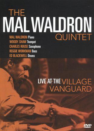 The Mal Waldron Quartet: Live at the Village Vanguard