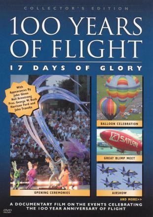100 Years of Flight: 17 Days of Glory