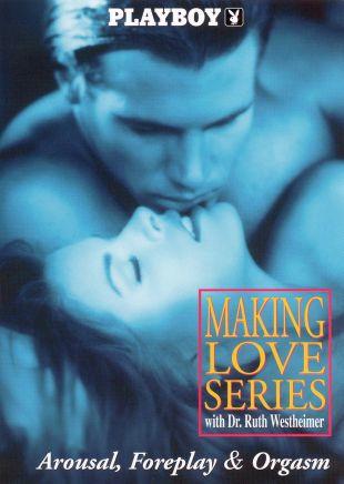 Playboy: Making Love, Vol. I - Arousal, Foreplay & Orgasms
