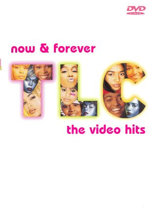 TLC: Now and Forever - The Hits