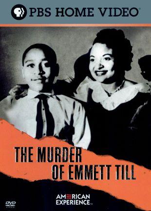 American Experience : The Murder of Emmett Till