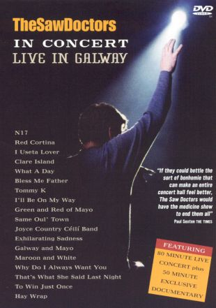 Saw Doctors in Concert---Live in Galway