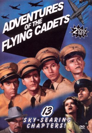 Adventures of the Flying Cadets [Serial]