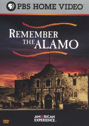 American Experience : Remember the Alamo