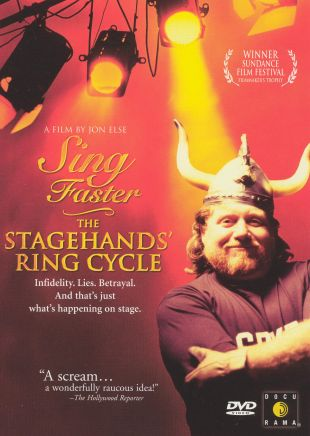 Sing Faster: The Stagehands' Ring Cycle