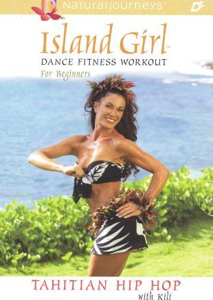 Island Girl Dance Fitness Workout for Beginners: Tahitian Hip-Hop