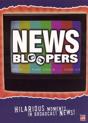 News Bloopers