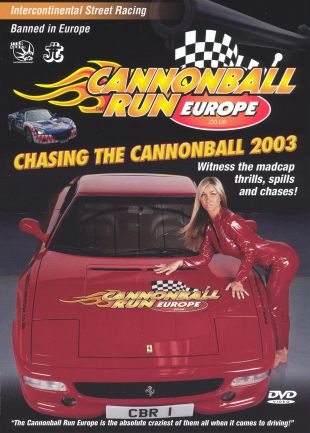 Chasing the Cannonball 2003: Cannonball Europe