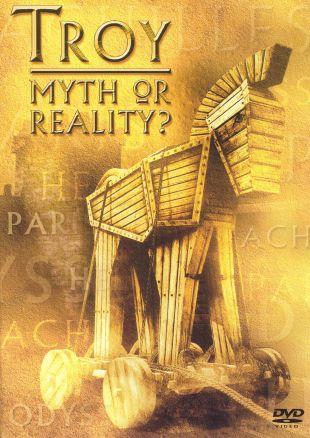 Troy: Myth or Reality?