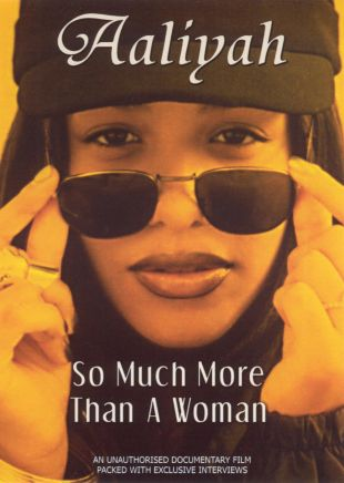 Aaliyah: So Much More Than a Woman